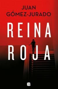 Reina roja - Juan Gómez Jurado