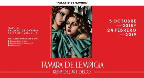 EXPOSICIÓN TAMARA DE LEMPICKA EN EL PALACIO DE GAVIRIA DE MADRID: LA EXPRESIÓN DE UNA FEMINEIDAD EXENTA DE MIEDOS