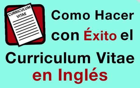 Hacer El Curriculum Vitae Británico En Inglés