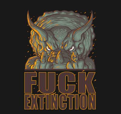 Fuck Extinction!