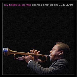 ROY HARGROVE: Roy Hargrove Quintet-Bimhuis Amsterdam 2010