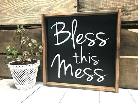 Bless This Mess Sign Significado De Home Sweet Dz Srchef Co