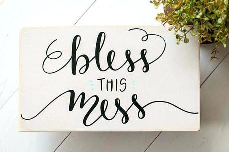 Bless This Mess Sign Hobby Lobby My Can Be A Message Srchef Co