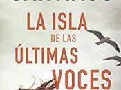 isla últimas voces. Mikel Santiago