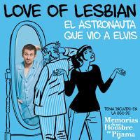 Love of Lesbian; El astronauta que vio a Elvis