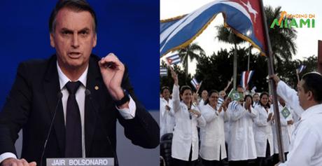 Bolsonaro confirma asilo a los médicos cubanos para que dejen de ser esclavos del régimen