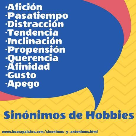 Sinónimos Y Antónimos De Hobbies 28 0 Para