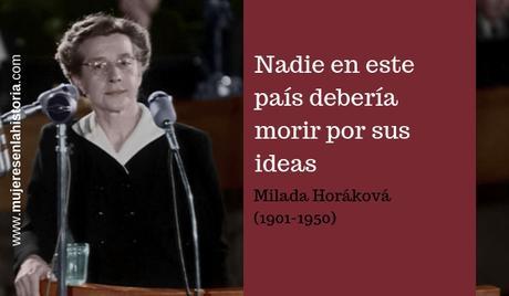 Contra los totalitarismos, Milada Horáková (1901-1950)