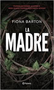 madre. Fiona Barton