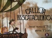 aventuras joven Saturnino Calleja, rescatacuentos (Óscar Revilla Díez María Punto).