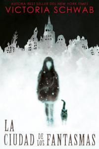 La ciudad de los fantasmas, de Victoria Schwab, será serie de televisión.