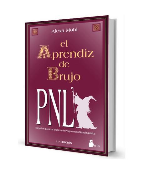 Libro El Aprendiz De Brujo Pnl Alexa Mohl Pdf