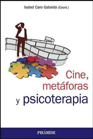 Cine, Metáforas y Psicoterapia, un libro para reflexionar