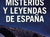 Grandes misterios leyendas España