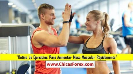 ejercicios para aumentar la masa muscular rapidamente