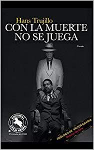 ∎ PDF Free  CON LA MUERTE NO SE JUEGA Spanish Edition eBook HANS TRUJILLO