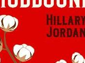 Reseña: Mudbound Hillary Jordan