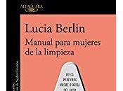 Manual para mujeres limpieza, Lucia Berlin