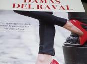 'Damas Raval', relato valiente sobre prostitución