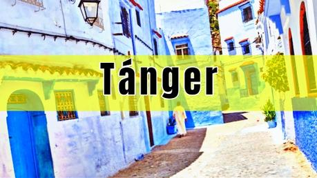Qué ver en Tánger