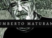 frases reflexiones filósofo chileno Humberto Maturana