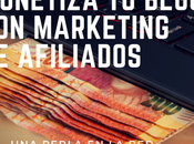 Monetiza blog marketing afiliados