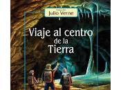 Viaje centro Tierra Julio Verne