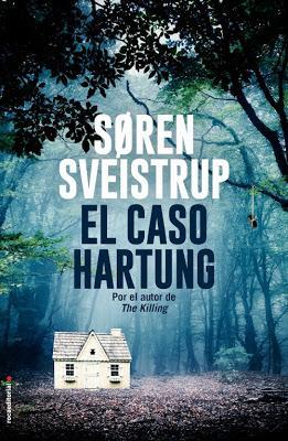 Reseña: El caso Hartung de Søren Sveistrup (Roca Editorial, 24 de enero de 2019)