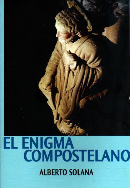 El Enigma Compostelano, libro de Alberto Solana.