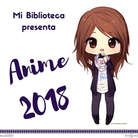 Resumen Anime 2018