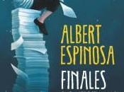 Finales merecen historia Albert Espinosa