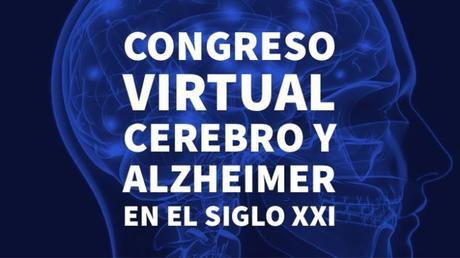 Congreso Virtual: Cerebro y Alzheimer en el siglo XXI
