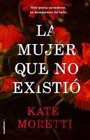 La mujer que no existió. Kate Moretti