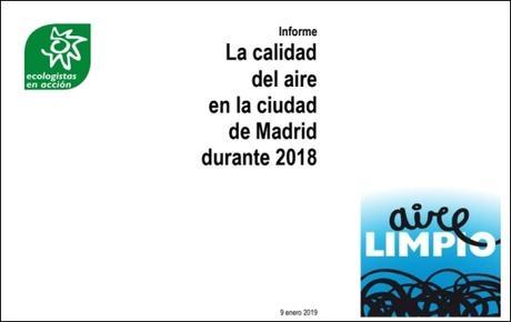 Informe de Ecologistas en Acción: La Calidad del Aire en la Ciudad de Madrid durante 2018