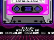 Radio-o-Rama T01E01: Historia consolas sobremesa Atari.