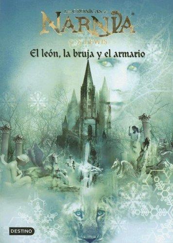 El león, la bruja y el armario (Las crónicas de Narnia, #2)
