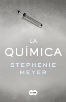 La química-  Stephanie Meyer