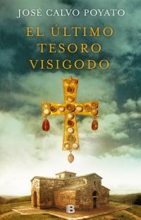 EL ÚLTIMO TESORO VISIGODO - JOSÉ CALVO POYATO