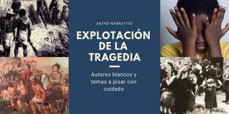 La explotación de la tragedia en la literatura