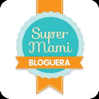 De nuevo SúperMami Bloguera Nestlé