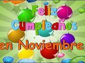 Feliz Cumpleaños Noviembre