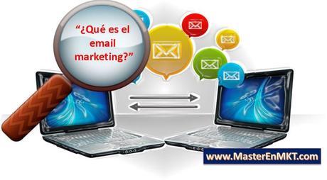 ¿Qué es el email marketing? Marketing por Correo Electrónico, Marketing Directo por Correo Electrónico