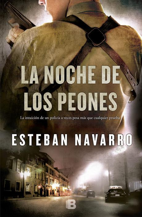 Reseña: LA NOCHE DE LOS PEONES (DIANA DÁVILA I) (ESTEBAN NAVARRO)