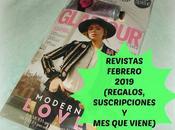 Revistas Febrero 2019 (Regalos, Suscripciones viene)