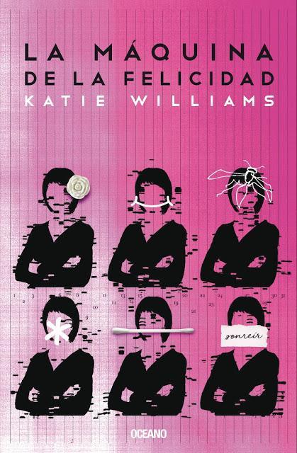 Novedad: La Máquina de la Felicidad - Katie Williams