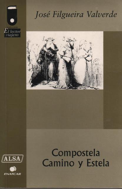 Compostela, Camino y Estela, libro de José Filgueira Valverde.