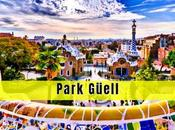 Visitar Park Güell