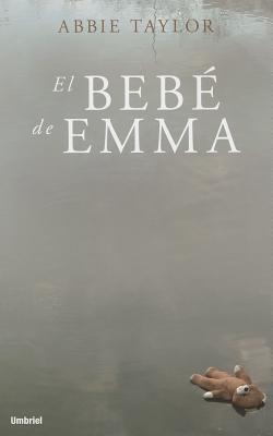 Reseña: El bebé de Emma | Abbie Taylor