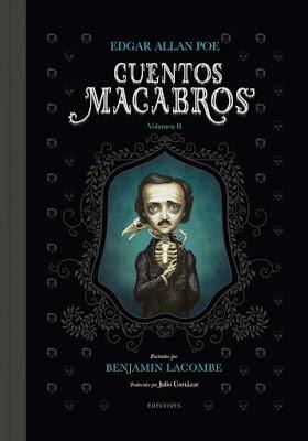 CUENTOS MACABROS II: ¡Poe y Lacombe han regresado!