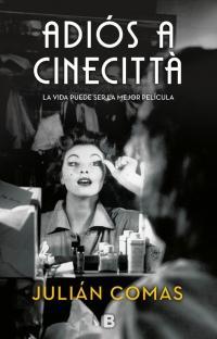 Adiós a Cinecittá, de Julián Comas